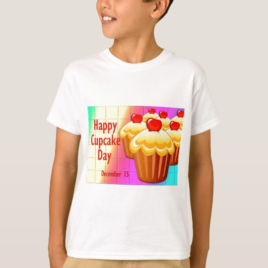 Happy Cupcake Day December 15 T-Shirt