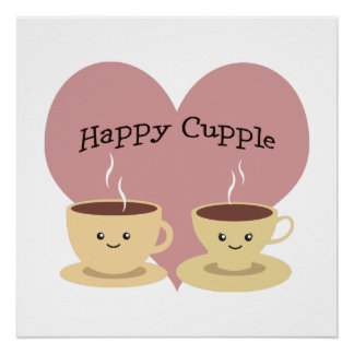 Happy Cupple! Cute Coffee Poster