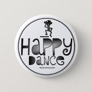 Happy Dance - A Positive Word Pinback Button