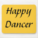 Happy Dancer txt mousepad