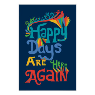 Happy Days Are Here Again - navy Poster