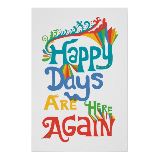 Image result for happy days are here again