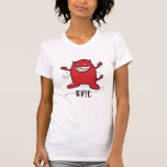 """Happy Devil EVIL """"Will you still love me"""" on back Tee Shirts"""