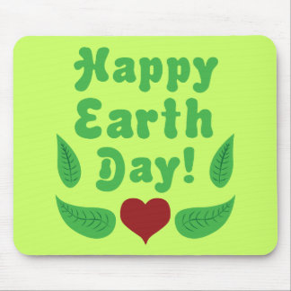 Happy Earth Day! Mouse Pad