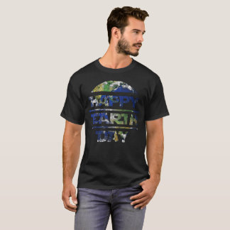 Happy Earth Day Planet T Shirt