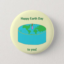 """Happy Earth Day to you!"" pin"