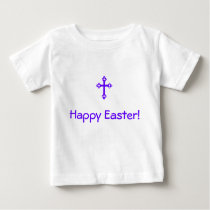 Happy Easter! Baby T-Shirt