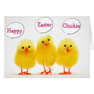HAPPY EASTER CHICKIE FROM ALL YOUR PEEPS CARD