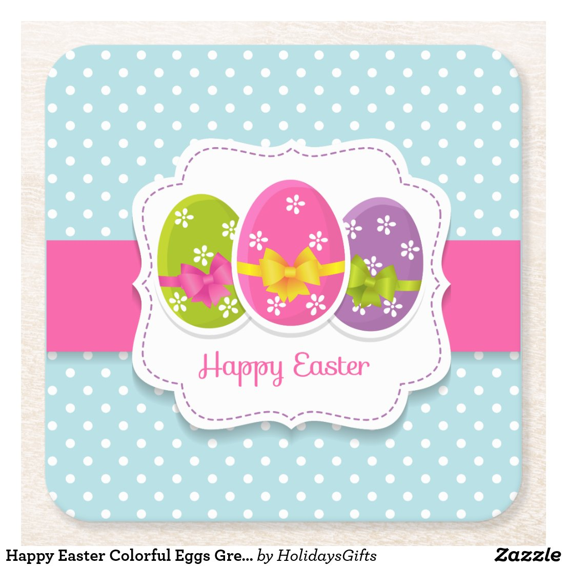 Happy Easter Colorful Eggs Greeting Square Paper Coaster