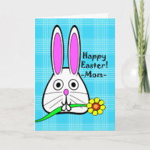 Happy Easter for Mom, Cute Bunny and Flower Holiday Card