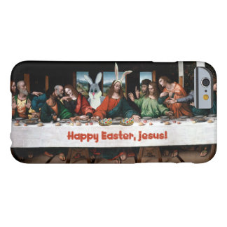 Happy Easter, Jesus! Funny Easter iPhone 6 Case