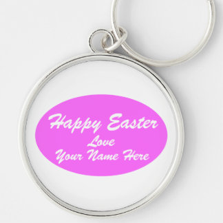 Happy Easter, Love, Your Name. Here.. Silver-Colored Round Keychain
