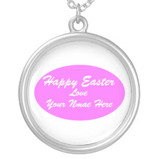 Happy Easter, Love, Your Nmae... Round Pendant Necklace