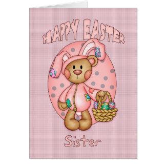 Happy Easter - Sister - Cute Teddy Bear In Bunny C Card