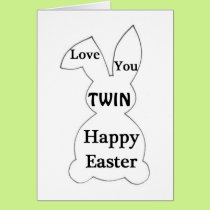 HAPPY EASTER TO MY TWIN AND HAPPY SPRING CARD
