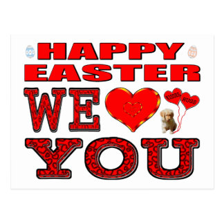 Happy Easter We Love You Postcard