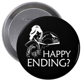 HAPPY ENDING T-shirt Pinback Button