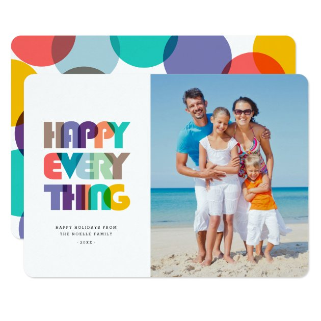 Happy Everything Bold & Bright Holiday Photo Card (front side)