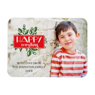 Happy Everything   Custom Holiday Photo Magnet