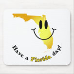 Happy Face - Have a Florida Day! Mousepad