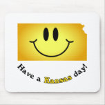 Happy Face - Have a Kansas Day! Mousepads