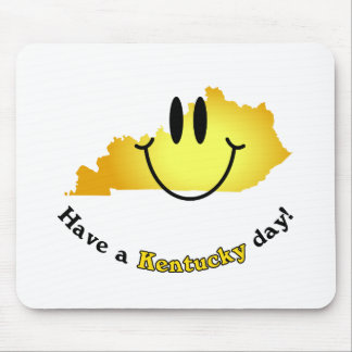 Happy Face - Have a Kentucky Day! Mouse Pad