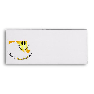 Happy Face - Have a Maryland Day Envelopes