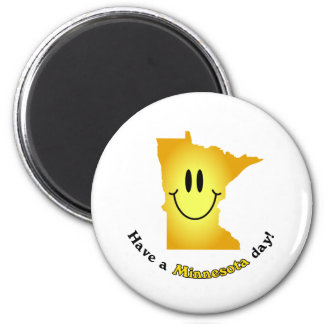 Happy Face - Have a Minnesota Day! 2 Inch Round Magnet