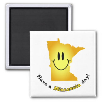 Happy Face - Have a Minnesota Day! 2 Inch Square Magnet