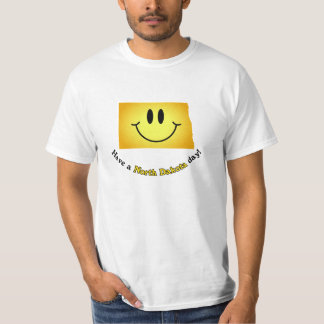Happy Face - Have a North Dakota Day! T-Shirt