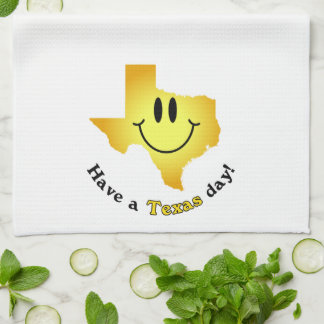 Happy Face - Have a Texas Day! Kitchen Towels