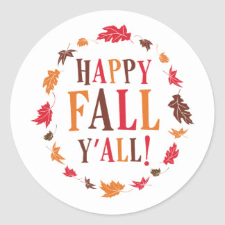 Happy Fall Y'all Classic Round Sticker