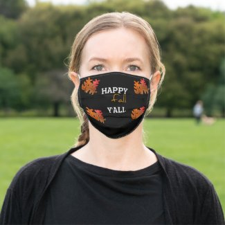 Happy Fall Y'all / Colorful Oak Leaves Seasonal Cloth Face Mask
