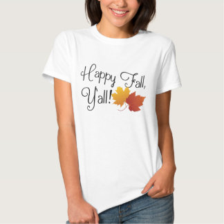 Happy Fall Ya'll It's Autumn Non-Halloween Harvest T-Shirt
