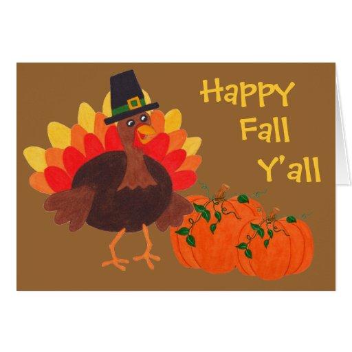 Happy Fall Y'all Turkey Day Greeting Card