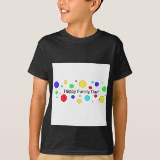 Happy Family Day! T-Shirt