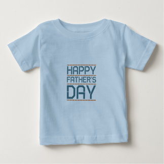Happy father day! baby T-Shirt