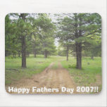 Happy Fathers Day 2007!! Mouse Pad