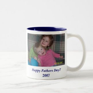 Happy Fathers Day!!  2007 Coffee Mug