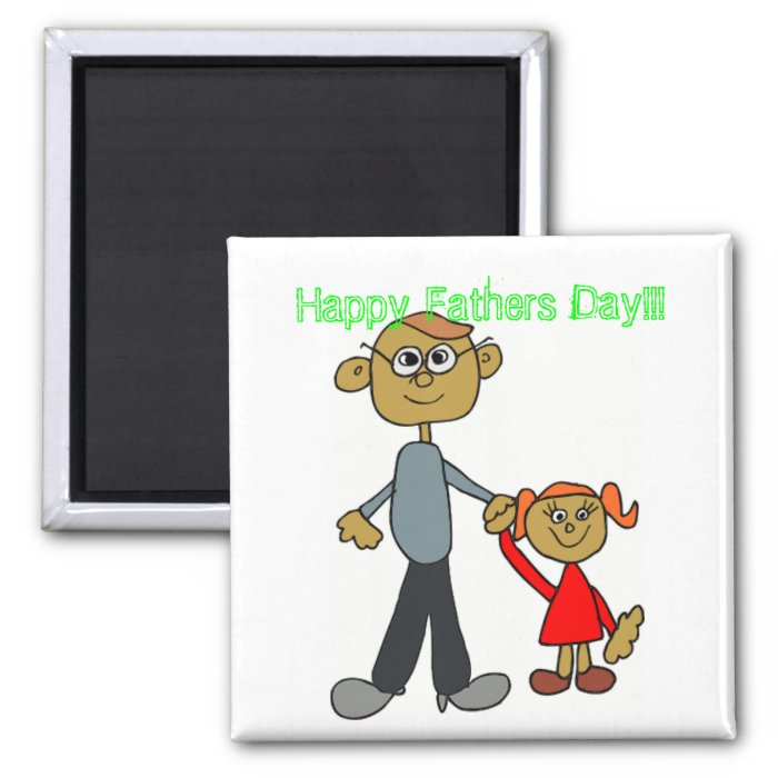 Happy Fathers Day!!! 2 Inch Square Magnet