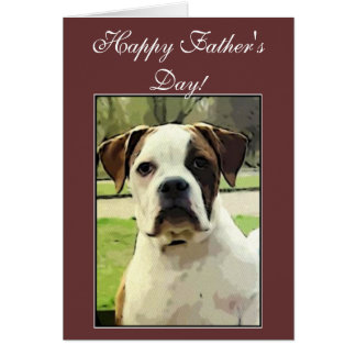 Happy Father's Day American Bulldog greeting card