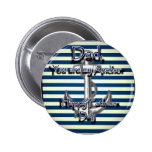 Happy Fathers Day Anchor 2 Inch Round Button