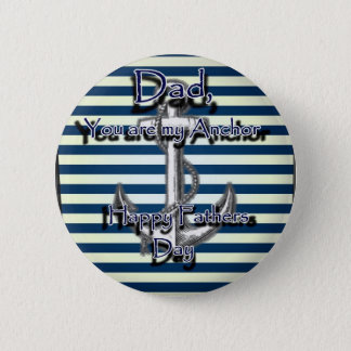 Happy Fathers Day Anchor Pinback Button