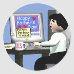 Happy Fathers Day at the Office Round Sticker