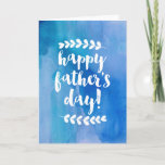 Happy Father's Day   Blue Watercolor Card