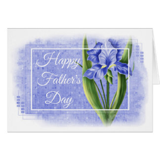 Happy Father's Day Card - Blue Iris d1