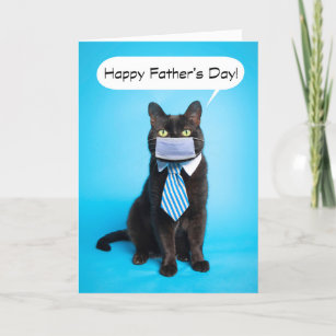 Happy Father's Day Cat in Face Mask and Tie Humor Holiday Card