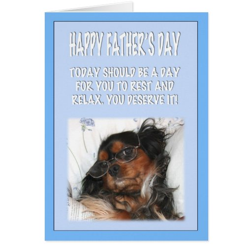 Happy Father's Day Cavalier King Charles Spaniel Greeting Card