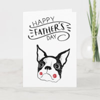 Happy Father's Day for Dog Dad | Boston Terrier Card