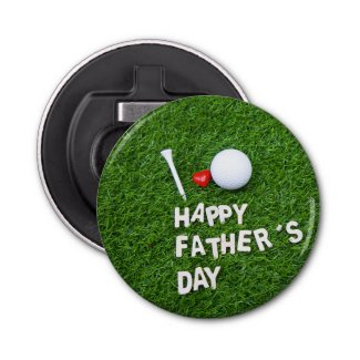 Happy Father's Day for Golfer with golf ball Bottle Opener